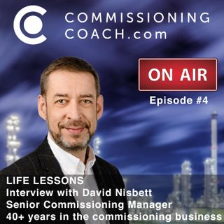 #4 - LIFE LESSONS - Interview with David Nisbett - Senior Commissioning Manager