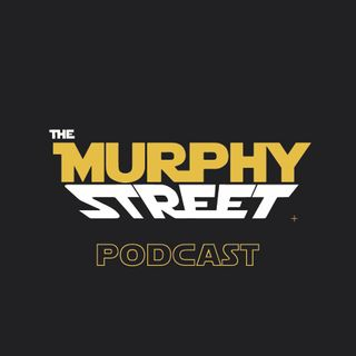 The Murphy Street Podcast