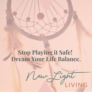 Stop Playing it Safe! Dream Your Life Balance.