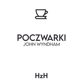 John Wyndham: Poczwarki