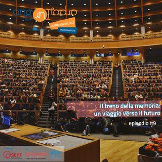 Puglia - Radio Cantiere #9 -  Il Treno della Memoria: un viaggio verso il futuro