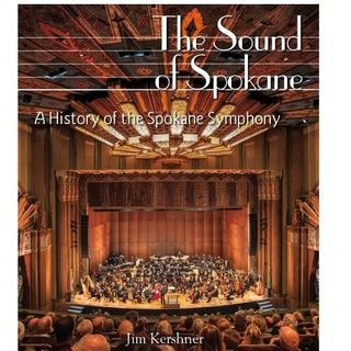 The Sound of Spokane Celebrates the Biggest Little Symphony in the World