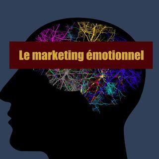 Le marketing émotionnel (résumé)