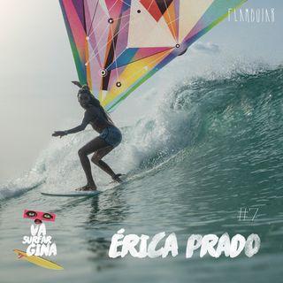 7 - Érica Prado e o movimento Surfistas Negras