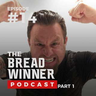 Kolby Kay || Episode #14 ||The BreadWinner Podcast