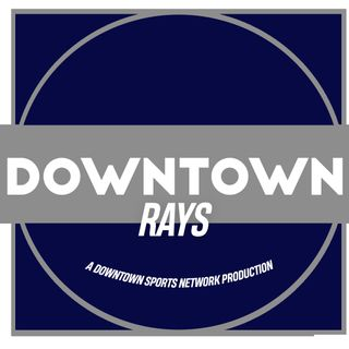 Downtown Rays Podcast