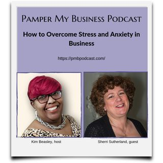 How to Overcome Stress and Anxiety in Business