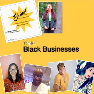 Episode 49 - Black Businesses and The Ones Who Took The Leap