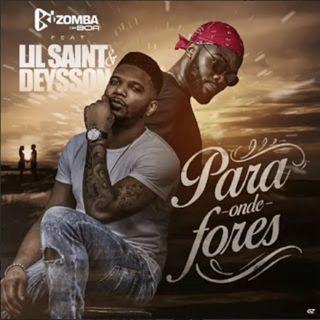 Kizomba Da Boa feat Lil Saint  Deysson - Para Onde Fores (BAIXAR AQUI MP3)