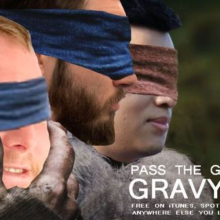 Pass The Gravy #264: Gravy Box