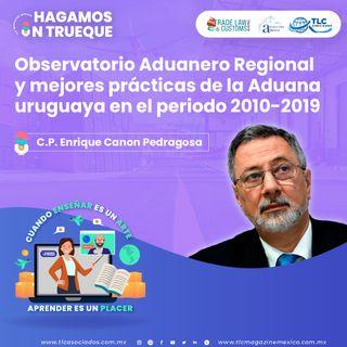 EP184. Observatorio Aduanero Regional y mejores prácticas de la Aduana uruguaya en el periodo 2010-2019