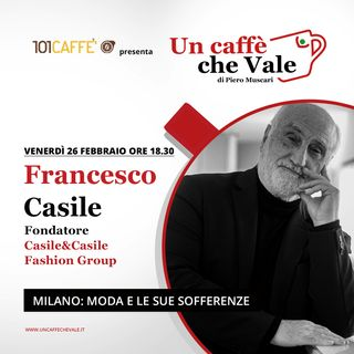 Francesco Casile: Milano, moda e le sue sofferenze
