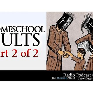 Homeschool Cults (Part 2 of 2)