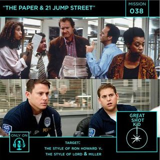 Mission 38: The Paper & 21 Jump Street