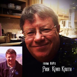 ep 28 Prof. Kevin Knuth from UAPx