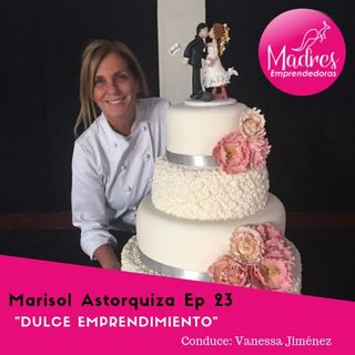 Dulce Emprendimiento ME 23 Marisol Astorquiza