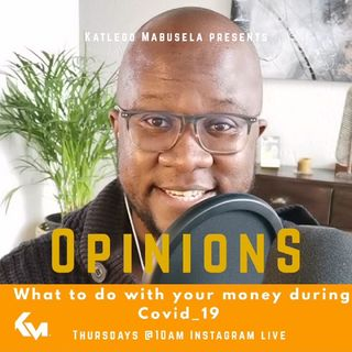 #OPINIONS with KG: Personal Finance with Thuli Magubane