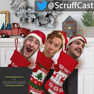 Christmas Vibes 🎄 - ScruffCast Ep. 77