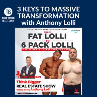 3 Keys to Massive Transformation | Anthony Lolli