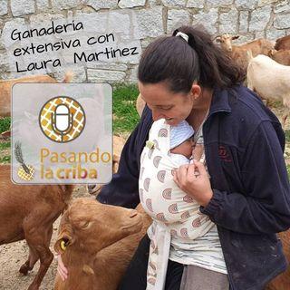 5. Ganadería extensiva con Laura Martínez