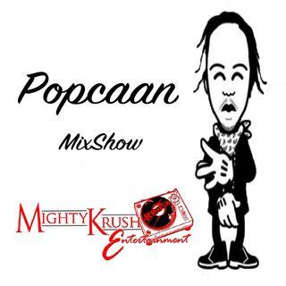 Mighty Krush Popcaan MixShow