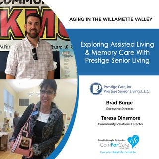 3/24/20: Brad Burge with Prestige Senior Living Orchard Heights and Teresa Dinsmore with | Exploring Assisted Living and Memory Care