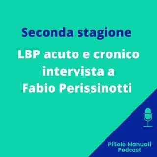 Gestione del LBP acuto e cronico - Intervista a Fabio Perissinotti