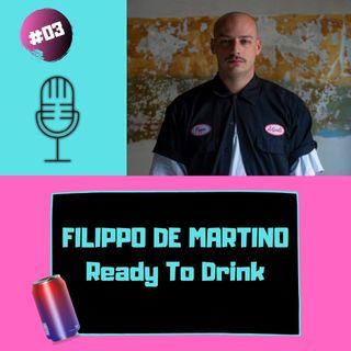 HANGOVER#03 Filippo De Martino - Ready To Drink