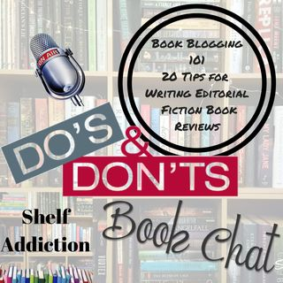 Ep 109: Book Blogging 101 - Tips for Writing Editorial Book Reviews   Book Chat