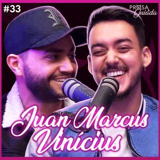 JUAN MARCUS E VINICIUS - Prosa Guiada #33