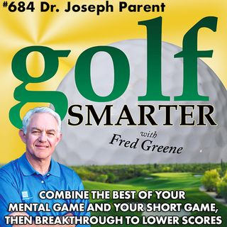 Combine the Best of Your Mental Game & Your Short Game, then Breakthrough to Lower Golf Scores