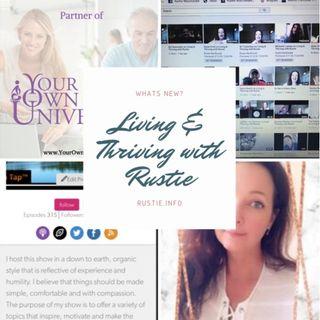 Niraj on Living & Thriving with Rustie