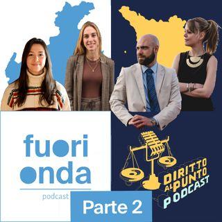 """Ep. 11 (Parte 2)    Fuori Onda incontra """"Diritto al Punto"""""""