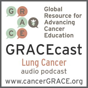 ASCO Lung Cancer Highlights, Part 2: Optimizing Radiation for Stage III NSCLC (audio)