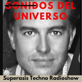 371.-Superasis Presents: Sonidos del Universo SDU 371 / Techno Radiolive from NYC.10.09.19