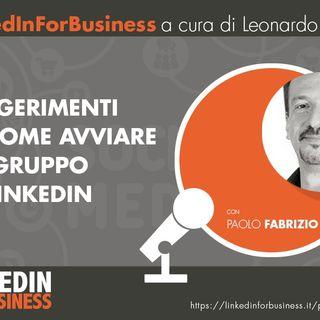 11- Come sviluppare un Gruppo di successo su LinkedIn - Intervista a Paolo Fabrizio
