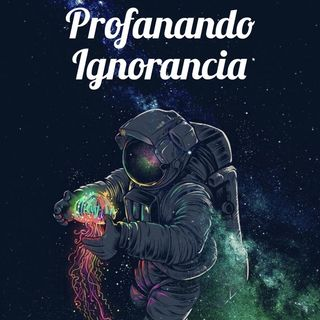 Profanando ignorancia