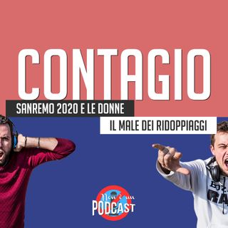 Podcast #06 - CONTAGIO