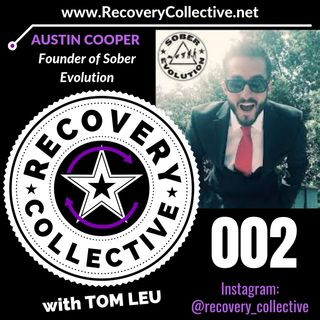 RC 002: Austin Cooper from Sober Evolution