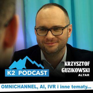 14 - Omnichannel, AI, IVR i inne tematy [K2 Podcast]