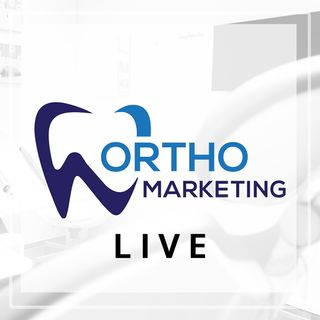 OM Ep. 22: Internal Marketing and Getting More Referrals for your Orthodontic Practice