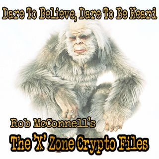 XZCF: Scott Marlowe - Cryptozoology, Bigfoot & Sasquatch