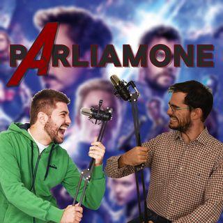 #Parliamone - Avengers: Endgame