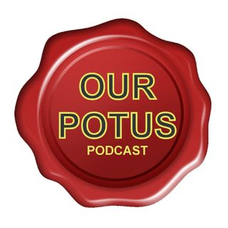 Our Potus - Episode 1 - US Presidents, Golf, and the Media