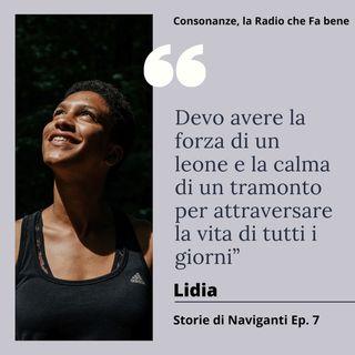 Storie di Naviganti - Ep. 7 - Lidia - parole Ad Alto Impatto Umano