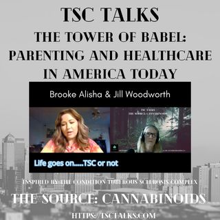 TSC Talks! The Tower of Babel: Parenting & Healthcare in America with Brooke Alisha & Jill Woodworth