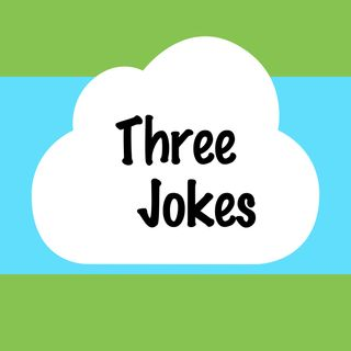 Three Jokes