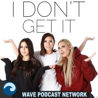 EP187: I Don't Get What The Birth Control Pill Does...Besides The Obvious