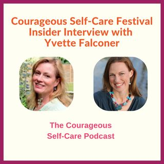 Self-Care Festival Insider Interview with Yvette Falconer