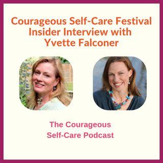 Self-Care Festival Insider Interview with Yvette Falconer